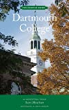 Dartmouth College: The Campus Guide