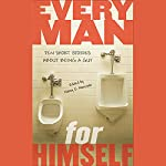 Every Man for Himself | Nancy E. Mercado (Editor),Mo Willems,Walter Dean Myers,Ron Koertge,Rene Saldana,David Levithan,David Lubar