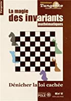 Tangente, Hors-série N° 47 : Les invariants : Dénicher la loi cachée