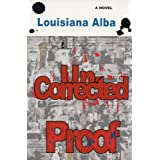 Uncorrected  Proofby Louisiana Alba
