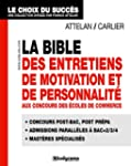 La Bible des entretiens de motivation...