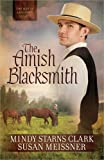 img - for The Amish Blacksmith (The Men of Lancaster County) book / textbook / text book
