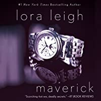 Maverick: Elite Ops, Book 2 (       UNABRIDGED) by Lora Leigh Narrated by Clarissa Knightly