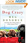 Dog Crazy: A Novel of Love Lost and F...