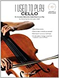 I Used to Play Cello