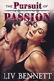 The Pursuit of Passion: Taylor & Adam (PURSUIT, Book 2)