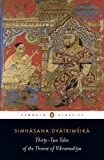 Simhasana Dvatrimsika: Thirty-Two Tales of the Throne of Vikramaditya (Penguin Classics)