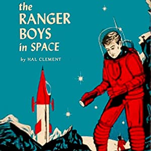 The Ranger Boys in Space Audiobook