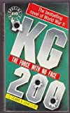 KG 200: The Force with No Face (1854810154) by Gilman, J.D.