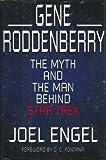 "Gene Roddenberry: The Myth and the Man Behind ""Star Trek"""