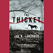 The Thicket | [Joe R. Lansdale]