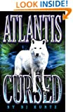 Atlantis Cursed: Atlantis Series Book 1
