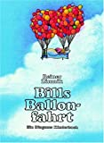 Bills Ballonfahrt (3257005415) by Zimnik, Reiner