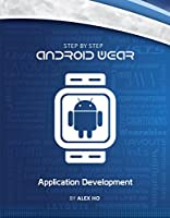 Step-by-step Android Wear Application Development Front Cover