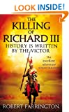 The Killing of Richard III (Wars of the Roses)
