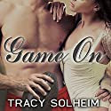 Game On: Out of Bounds, Book 1 (       UNABRIDGED) by Tracy Solheim Narrated by Charles Constant