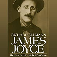 James Joyce: Revised Edition Audiobook by Richard Ellman Narrated by John Keating