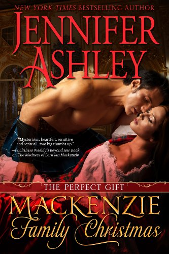 Mackenzie Family Christmas: The Perfect Gift (Highland Pleasures) by Jennifer Ashley