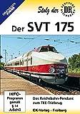 Der SVT 175 – Stolz der Deutschen Reichsbahn