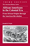 img - for African Americans in the Colonial Era: From African Origins through the American Revolution book / textbook / text book