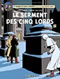 a vendre Yves Sente - Blake & Mortimer, tome 21 : Le serment des cinq lords