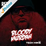 Bloody Murdah (feat. Tech N9ne) [Explicit]