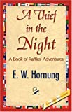 A Thief in the Night (1421844419) by W. Hornung E. W. Hornung