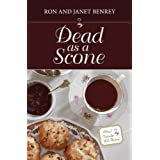 Dead as a Scone (The Royal Tunbridge Wells Mysteries - Book One)