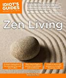 Idiot's Guides: Zen Living