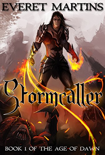 Nine Free books to fill your Kindle up! Brought to you by Stormcaller (The Age of Dawn Book 1)  from hot new author Everet Martins