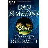 """Sommer der Nacht: Romanvon """"Dan Simmons"""""""
