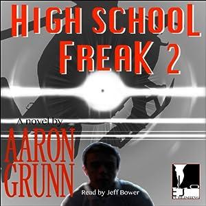 High School Freak 2 | [Aaron Grunn]