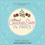 The Loveliest Chocolate Shop in Paris | [Jenny Colgan]