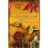 Koriandergrn und Safranrotvon &#34;Preethi Nair&#34;