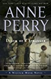 Death of a Stranger: A William Monk Novel (Mortalis) (0345514165) by Perry, Anne