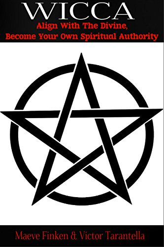 Wicca: Align With the Divine, Become Your Own Spiritual Authority (magick, occultism, karma, women's spirituality, pagan, alternative religion, Wicca) (Alternative Religions compare prices)