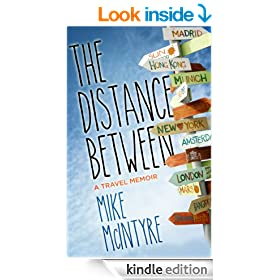 The Distance Between: A Travel Memoir