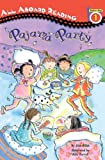 Pajama Party (All Aboard Reading: Level 1 (Prebound))
