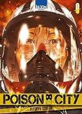 vignette de 'Poison city n° 1 (Tetsuya Tsutsui)'