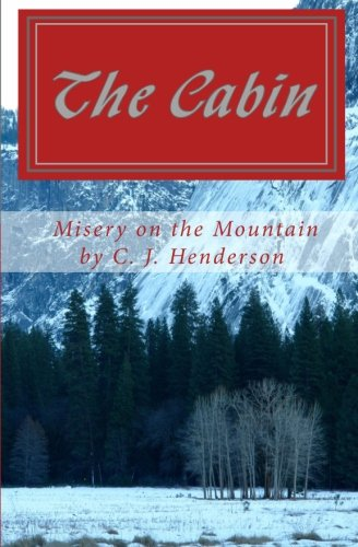 The Cabin: Misery on the Mountain