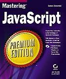 Mastering JavaScript Premium Edition