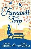 Farewell Trip