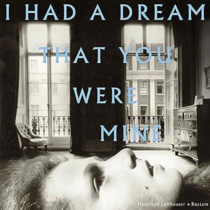 Hamilton Leithauser + Rostam - I Had A Dream That You Were Mine