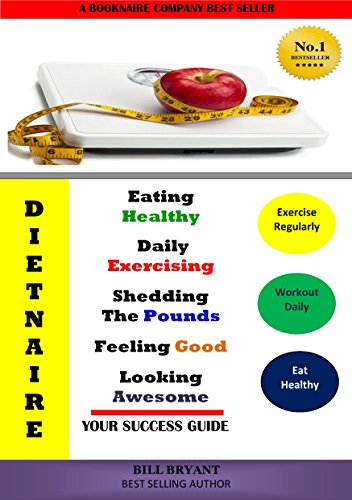 dietnaire-eating-healthy-daily-exercising-shedding-the-pounds-feeling-good-looking-awesome-your-guid