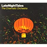 Late Night Tales: Cinematic Orchestra