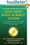 Soul Mind Body Science System: Grand...