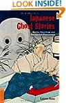 Japanese Ghost Stories: Spirits, Haun...