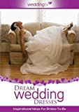 Dream Wedding Dresses [DVD] [2009]
