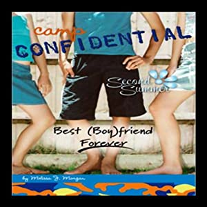 Best (Boy) Friend Forever: Camp Confidential #9 | [Melissa Morgan]