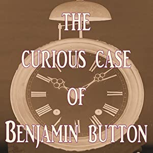 The Curious Case of Benjamin Button | [F. Scott Fitzgerald]